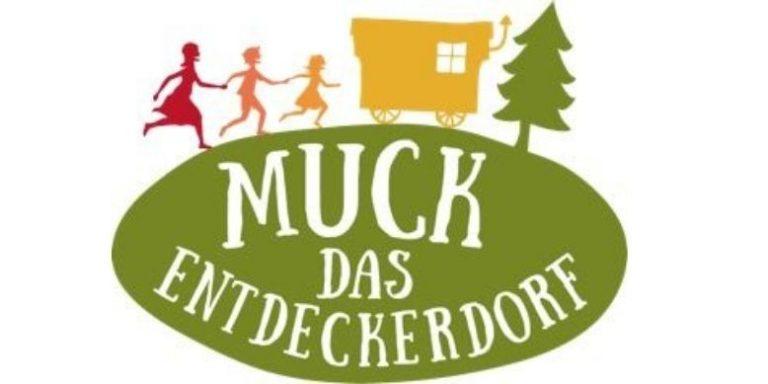Muck Entdeckerdorf stellt sich vor